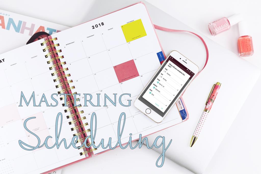Mastering Scheduling